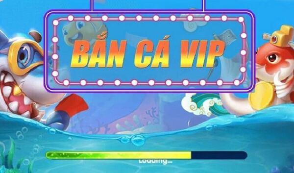 ban-ca-vip